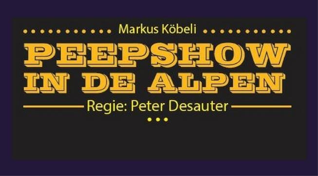 Peepshow in de Alpen